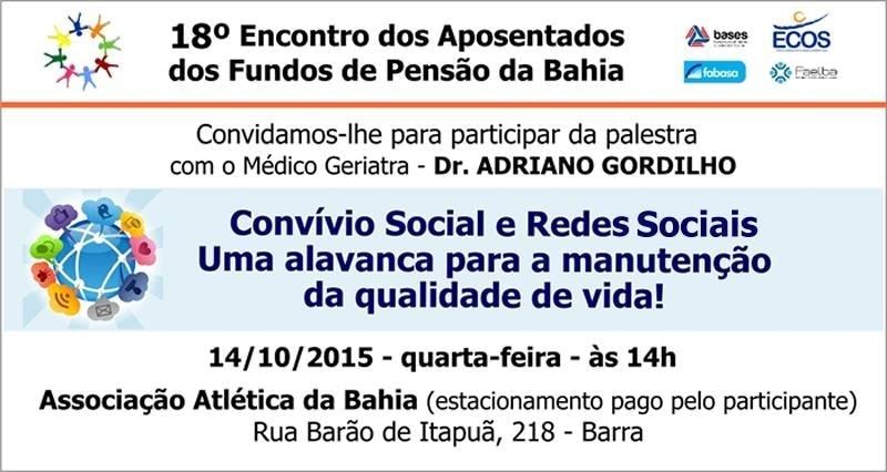Vem aí o 18º Encontro dos Aposentados dos Fundos de Pensão da Bahia
