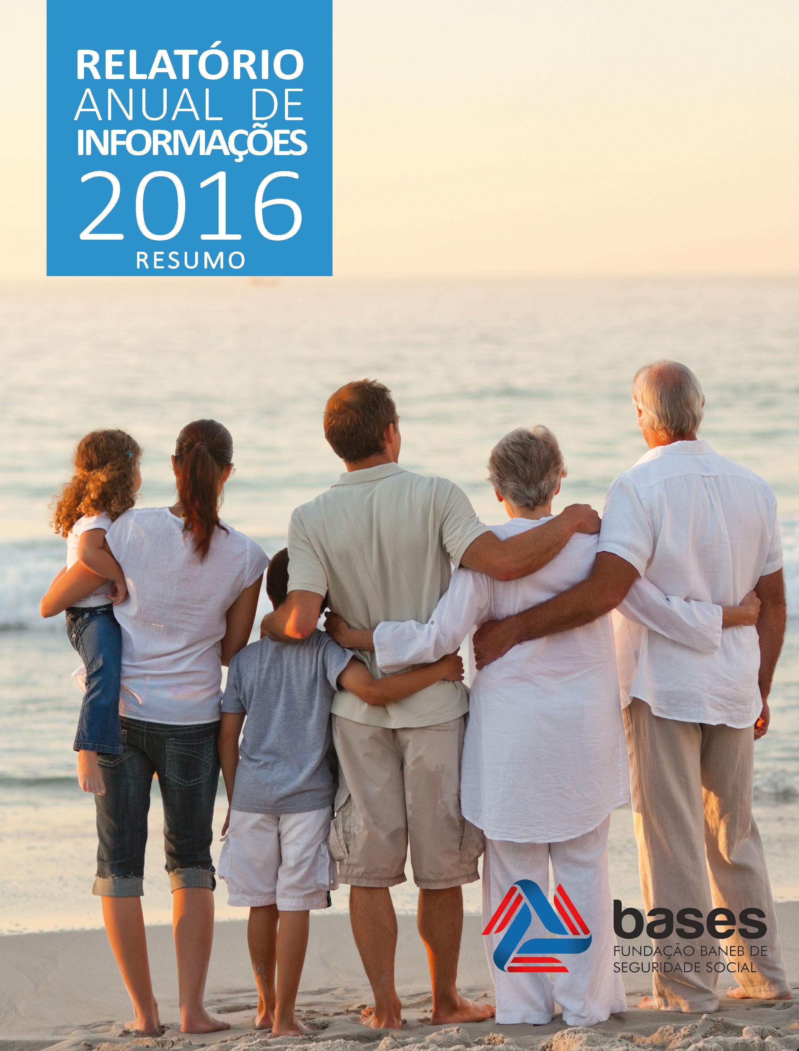 Relatório Anual de Informações 2016 - Resumo